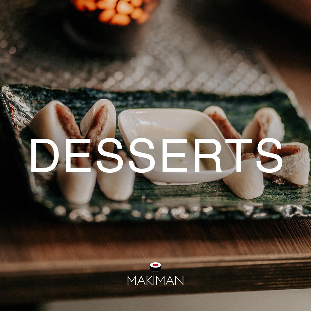 Makiman_Desserts